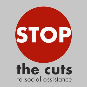 Stop the cuts to social assistance